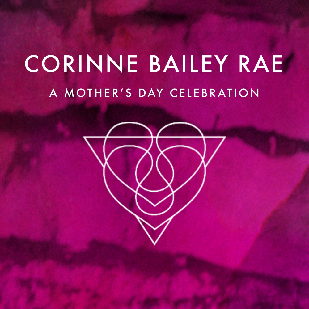 MOTHER'S DAY PLAYLIST - Corinne Bailey Rae